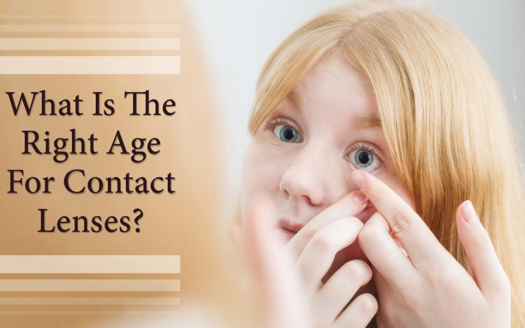 What is the Right Age for Contact Lenses?